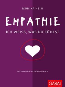 Empathie: Ich weiß, was du fühlst