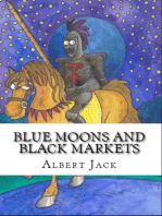 Blue Moons and Black Markets