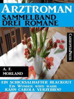 Arztroman Sammelband 3 Romane