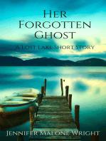 Her Forgotten Ghost
