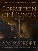 Corruption of Honor, Pt. 1