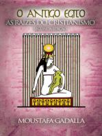 O Antigo Egito As Raízes do Cristianismo