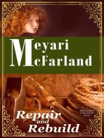 Repair and Rebuild