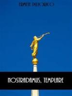 Nostradamus, Templare