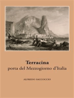 Terracina, porta del Mezzogiorno d'Italia