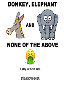 Donkey, Elephant and None of the Above: A Play in Three Acts