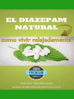 El diazepam natural:como vivir relajadamente