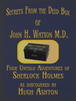 Secrets from the Deed Box of John H. Watson M.D.