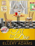 Fit to Die