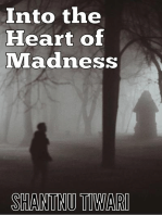 Into the Heart of Madness