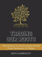 Tracing Our Roots - The History of the Churches of God From Pentecost to Today