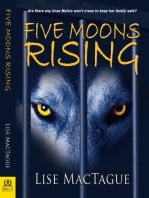 Five Moons Rising