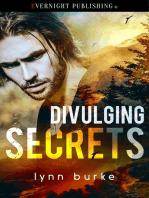 Divulging Secrets
