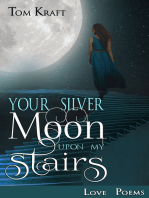 Your Silver Moon Upon My Stairs