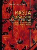 Magia e Sciamanesimo dei Nativi Americani