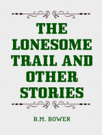 The Lonesome Trail and Other Stories