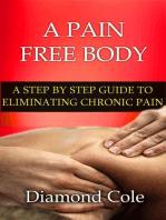 A Pain Free Body