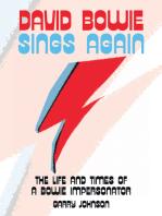 David Bowie Sings Again