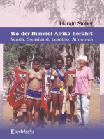 Wo der Himmel Afrika berührt – Venda, Swasiland, Lesotho, Äthiopien