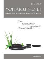 Yohaku no bi – oder die Schönheit des Einfachen – eine buddhistisch inspirierte Naturästhetik