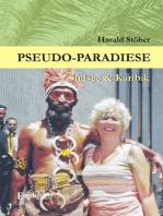 Pseudo-Paradiese. Südsee & Karibik