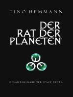 Der Rat der Planeten – Gesamtausgabe der Space Opera