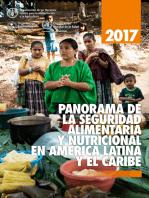 Panorama de la seguridad alimentaria y nutricional en América Latina y el Caribe 2017