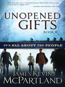 Unopened Gifts II: It's All About the People