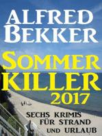 Sommer Killer 2017