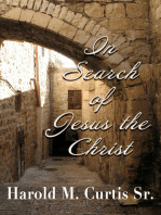 In Search of Jesus the Christ