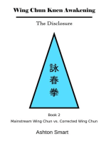 Wing Chun Kuen Awakening - The Disclosure (Book 2