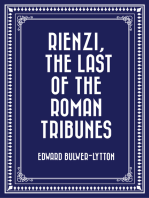 Rienzi, The Last of the Roman Tribunes