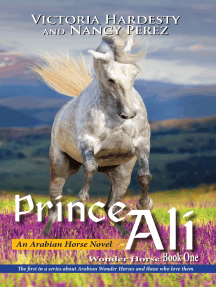 Prince Ali: An Arabian Horse Novel