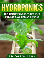 Hydroponics - The Ultimate Hydroponics User Guide To Save Time And Money