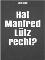 Hat Manfred Lütz recht?