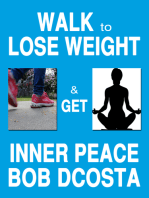 Walk to Lose Weight and Get Inner Peace
