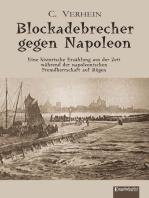 Blockadebrecher gegen Napoleon