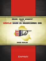 Irak, Quo vadis? Teil II. Uncle Sam is marching on!