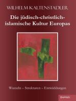 Die jüdisch-christlich-islamische Kultur Europas