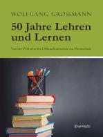 50 Jahre Lehren und Lernen