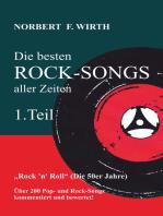 Die besten ROCK-SONGS aller Zeiten (1.Teil) »Rock 'n' Roll« (Die 50er Jahre)