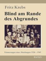 Blind am Rande des Abgrundes