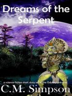 Dreams of the Serpent