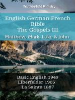 English German French Bible - The Gospels III - Matthew, Mark, Luke & John