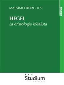 Hegel: La cristologia idealista