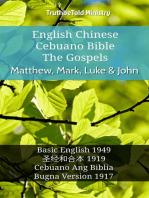 English Chinese Cebuano Bible - The Gospels - Matthew, Mark, Luke & John