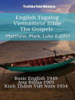 English Tagalog Vietnamese Bible - The Gospels - Matthew, Mark, Luke & John