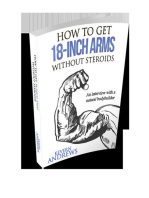How To Get 18-Inch Arms Without Steroids