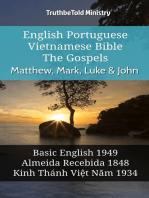 English Portuguese Vietnamese Bible - The Gospels - Matthew, Mark, Luke & John