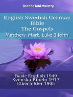 English Swedish German Bible - The Gospels - Matthew, Mark, Luke & John